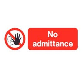 "Ps154a r/p ""no Admittance"" Sign 300mm X 100mm"